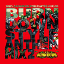 BURN DOWN STYLE ANTHEM MIX 2 (CD)