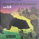 NEW STYLE & FASHION VOL.1.5 (CD)